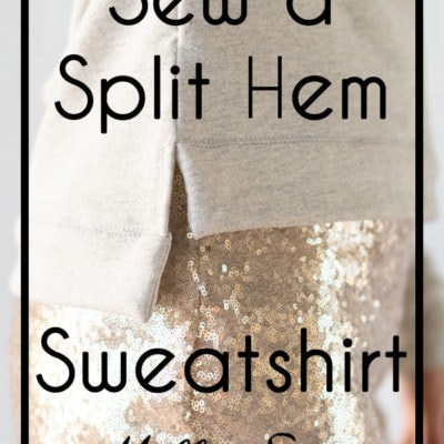 How to Sew a Split Hem Sweatshirt