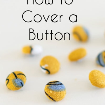 How to make covered buttons - DIY cover button tutorial - custom buttons for your sewing projects - Melly Sews