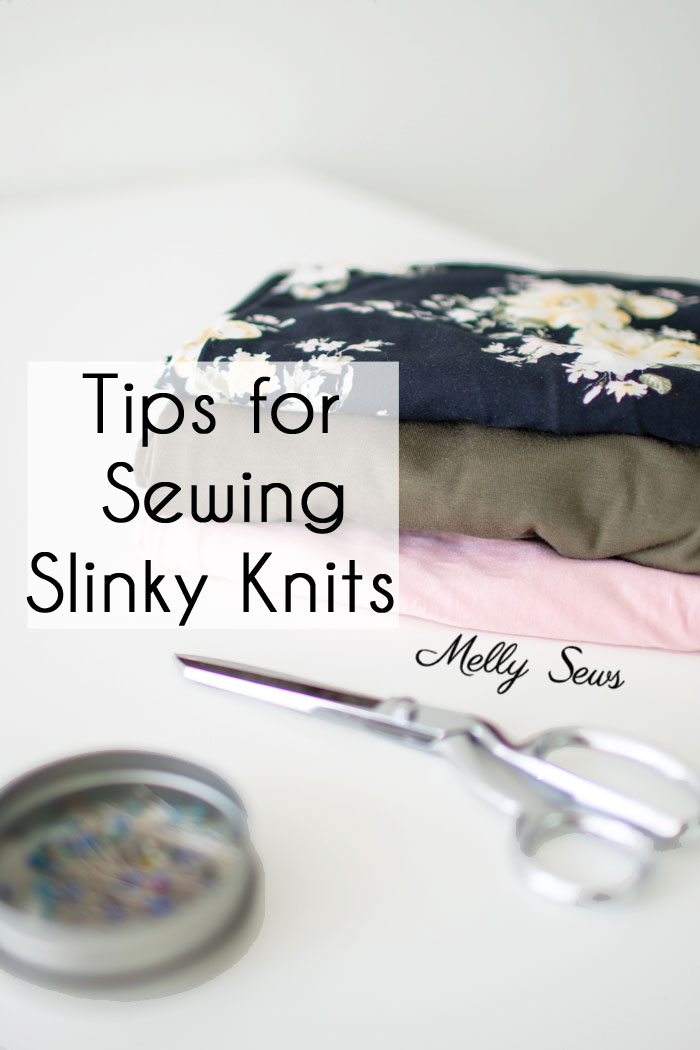 Learn to sew difficult fabrics like rayon knit with these tips for slinky knit fabrics - ITY knit, tissue knit, rayon jersey, bamboo knit and more - Melly Sews