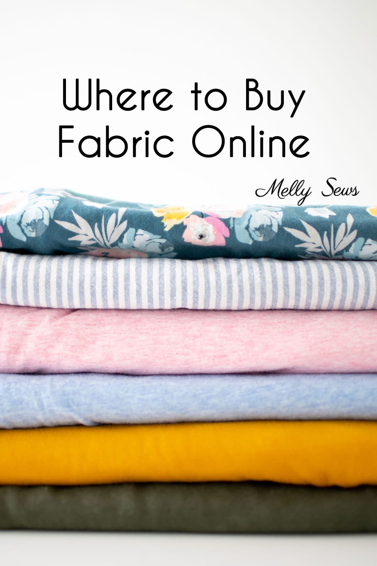 Great Online Fabric Stores And What To Buy At Each Melly Sews