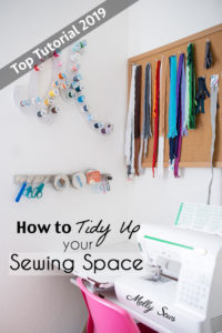 Tidy Up Your Sewing Space - Melly Sews