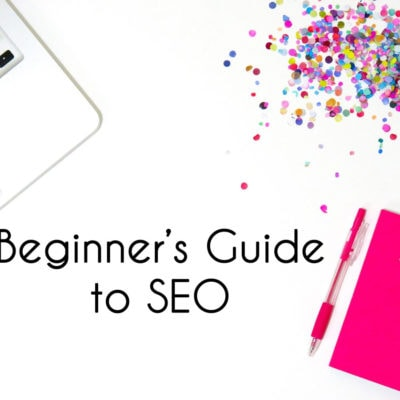 Beginner SEO Guide – How to Start with SEO