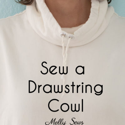How to Sew a Drawstring Cowl Sweatshirt
