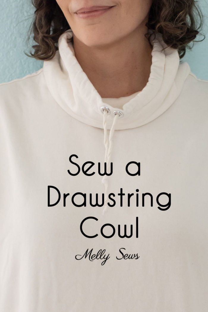 How to sew a drawstring cowl neck sweatshirt - make a funnel neck tutorial