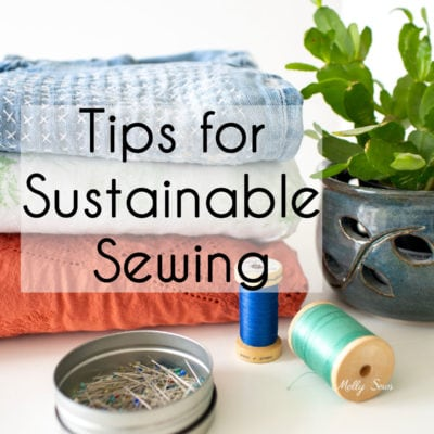 Sustainable Sewing Tips