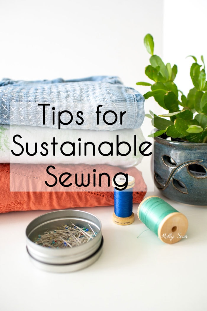 Tips for sustainable sewing, such as mended clothes, thrifted fabric and upcycling to make sewing more environmentally friendly