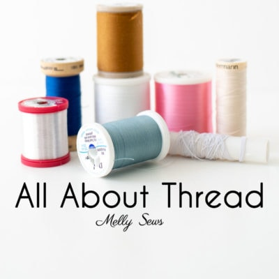 Types of Thread for Sewing