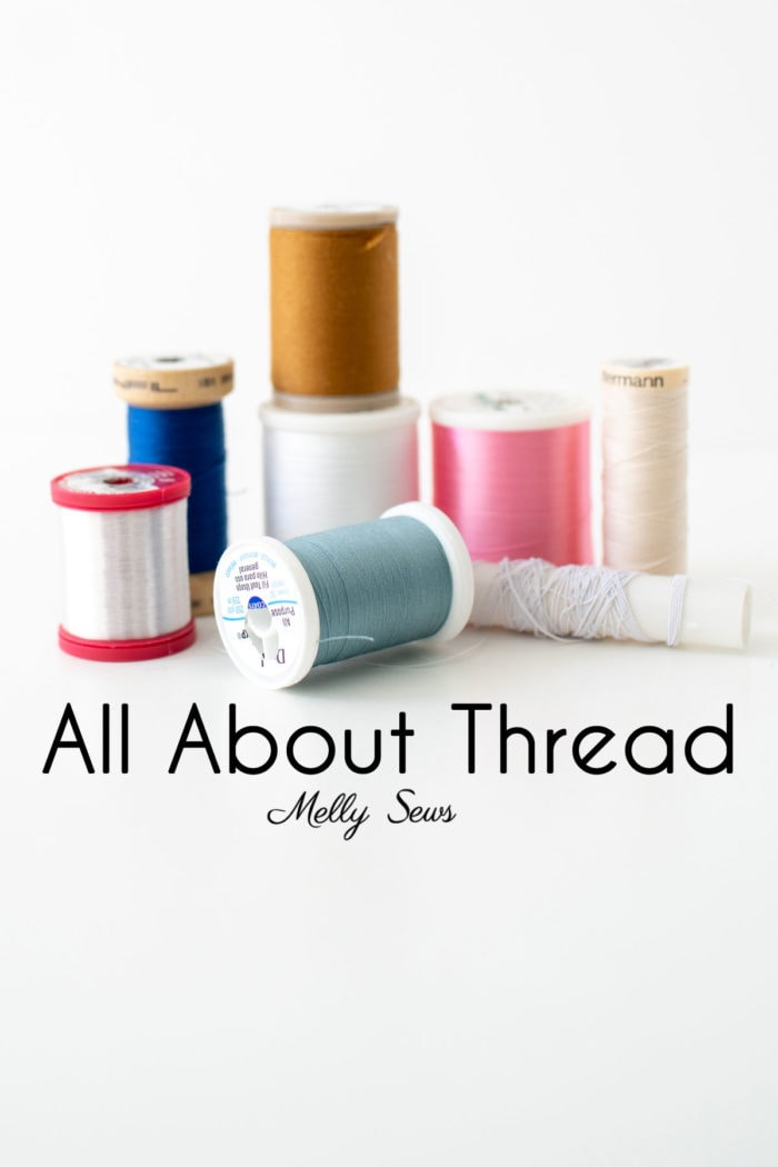 Sewing Threads - Different types of machine sewing threads - learn about the kinds of thread to use for sewing