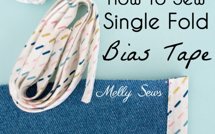 How to Sew Single Fold Bias Tape - a Beautiful Seam Finish