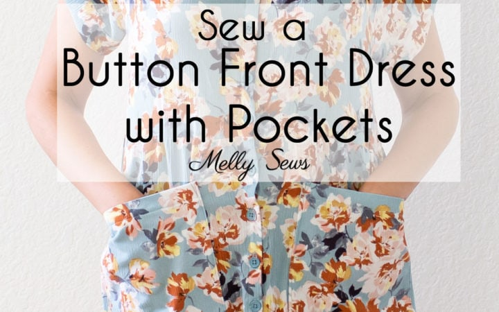 DIY Tutorial to sew a button front dress with pockets