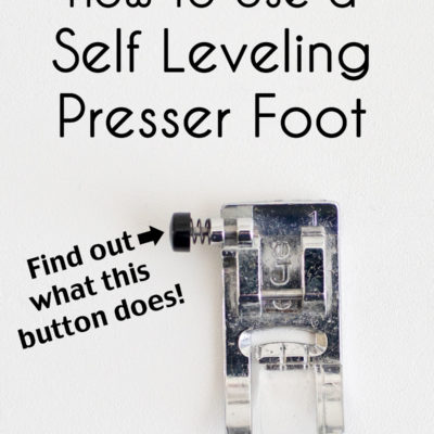 How to Use a Self Leveling Presser Foot