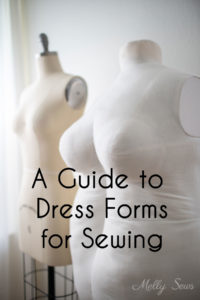 A guide to sewing dress forms